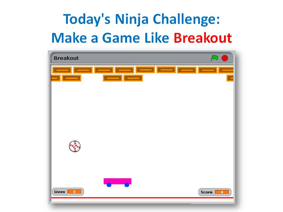 Beginners Scratch - Challenge 9 - Create a Breakout Game